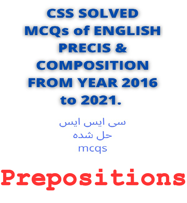 CSS Past Papers Prepositions