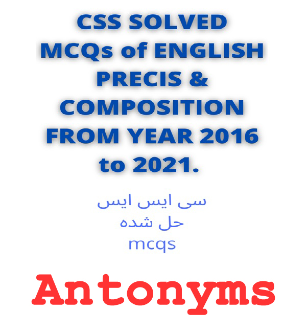 Antonyms MCQs